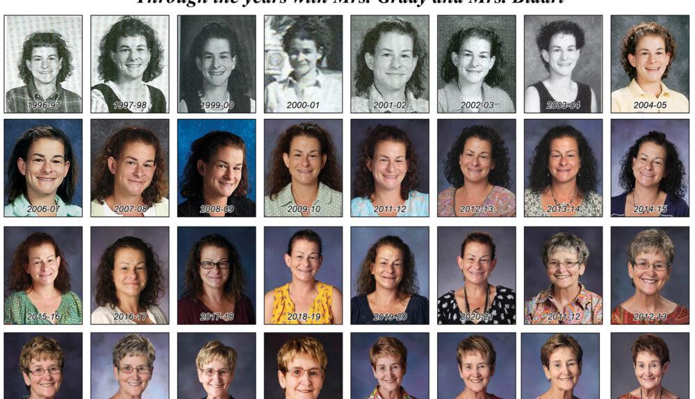 Through the years with Mrs. Grady and Mrs. Bidart
