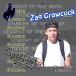 Zaq Growcock, Student of the Week