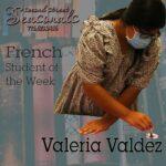 Student of the Week: Valeria Valdez Rios